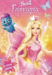 ����� ������ ��� �������� ������ ������� ������� (Barbie: Fairytopia)