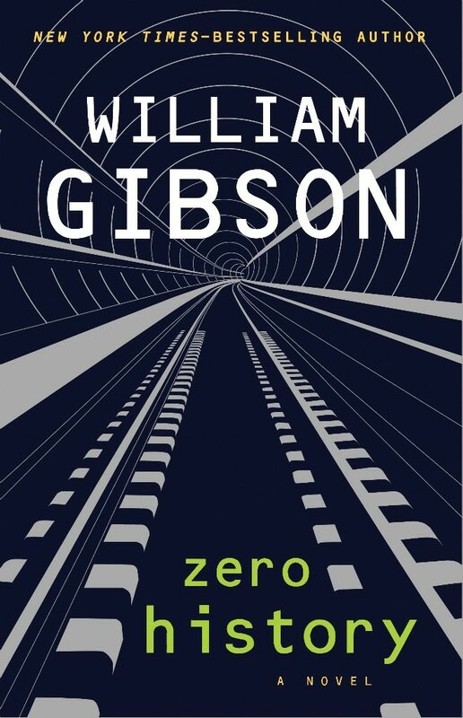Zero History William Gibson 2010 Уильям Гибсон Нулевое досье