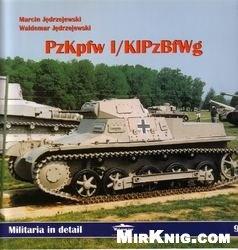 Книга PzKpfw I/KIPzBfWg (Militaria in detail №9)