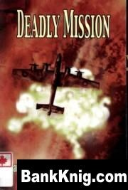 Книга Deadly Mission - Canadian Airmen over Nuremberg, March 1944