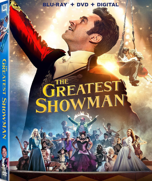 Величайший шоумен / The Greatest Showman (2017/WEB-DL/WEB-DLRip)