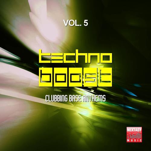 VA - Techno Boost, Vol. 5 (Clubbing Base Anthems) (2018)
