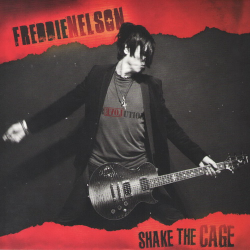 Freddie Nelson - 2017 - Shake The Cage [Self-released, USA]
