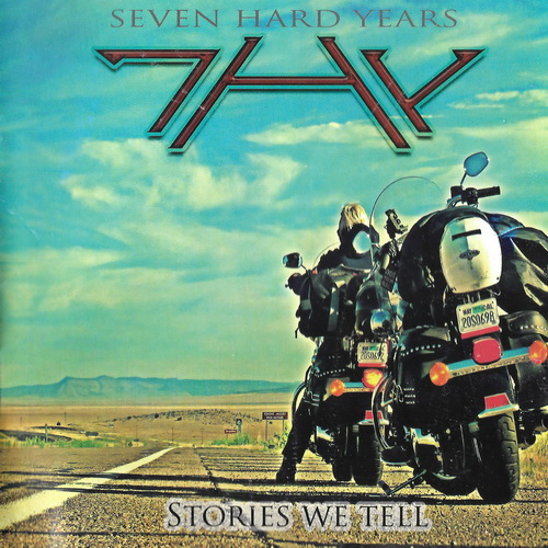 Seven Hard Years - 2016 - Stories We Tell [Lions Pride Music, LPM 016, Denmark]