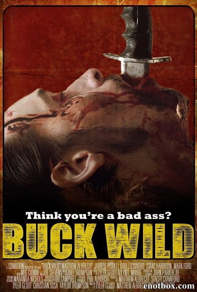 Ранчо Халява / Buck Wild (2013/WEB-DL/WEB-DLRip)