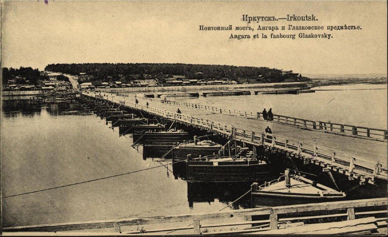 Понтонный мост, Ангара и Глазковское предместье