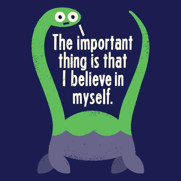 Главное, что я сам в себя верю!