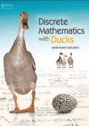 Книга Discrete Mathematics with Ducks