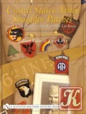 Книга United States Army Shoulder Patches and Related Insignia From World War I to Korea (41st Division to 106th Division)