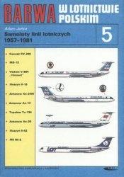 Barwa w Lotnictwie Polskim 5: Samoloty linii lotniczych 1957-1981