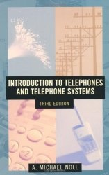Книга Introduction to Telephones and Telephone Systems Third Edition (Artech House Telecommunications Library)