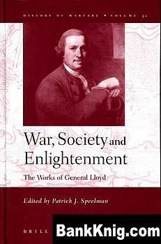 Книга War, Society and Enlightenment: The Works of General Lloyd