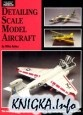 Книга Detailing scale model aircraft