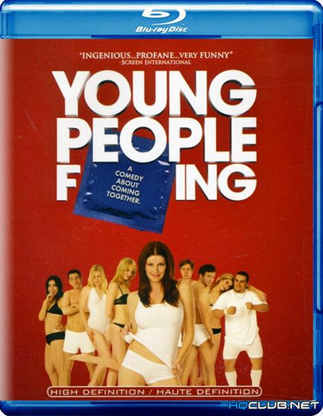 Молодежная лихорадка / Young People Fucking (2007/HDRip)