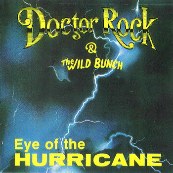 (Melodic Hard Rock) Doctor Rock & The Wild Bunch (Doctor Rock And The Wild Bunch) - Дискография - 1991-1994 - (2 Альбома), MP3, 320 kbps