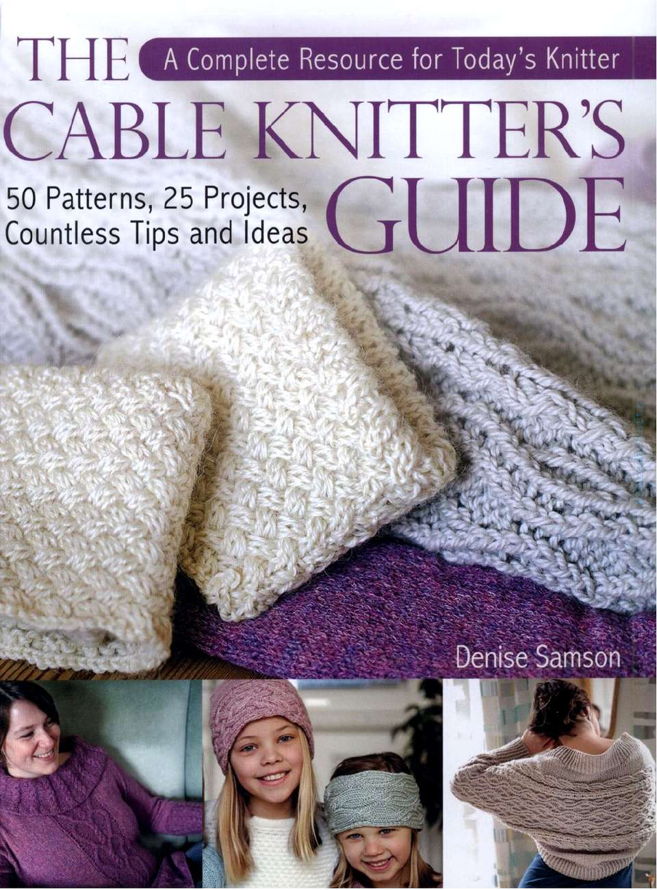 【转载】THE CABLE KNITTER'S GUIDE
