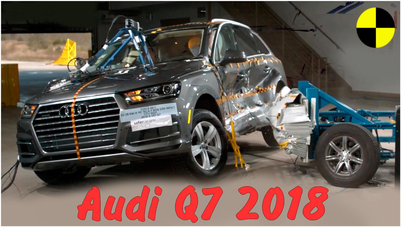 Боковой краш тест 2018 Audi Q7