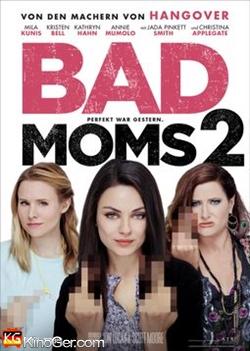 Bad Moms 2 (2017)