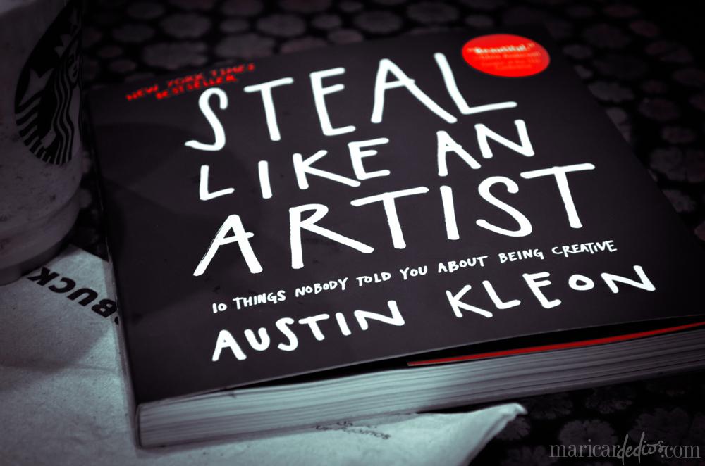 """Austin Kleon. """"Кради как художник. 10 уроков творческого самовыражения"""""""