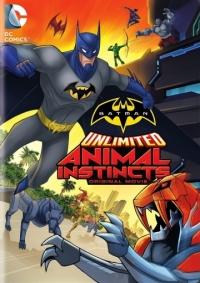 Безграничный Бэтмен: Животные инстинкты / Batman Unlimited: Animal Instincts (2015/BDRip/HDRip)