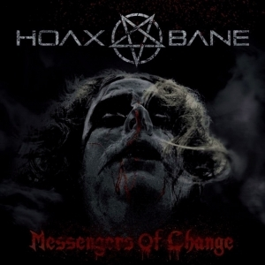 Hoaxbane > Messengers Of Change  (2015)