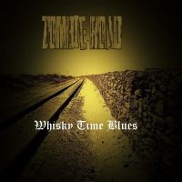 Zombie Road >  Whisky Time Blues (2017)