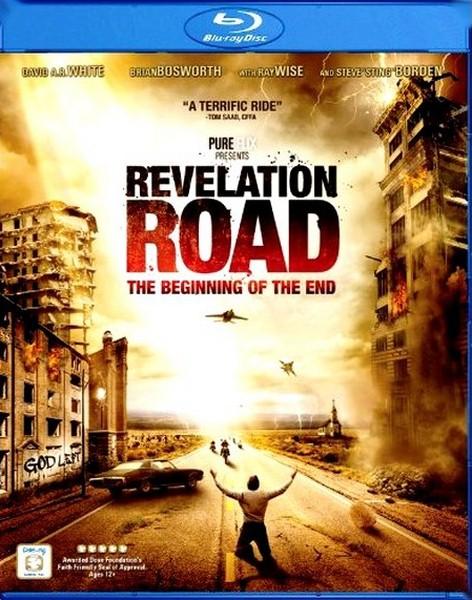 Путь откровения: Начало конца / Revelation Road: The Beginning of the End (2013/HDRip)