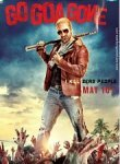 ���, ��� ������ ��� / ���� �� ��� � ������� (Go Goa Gone) 2013