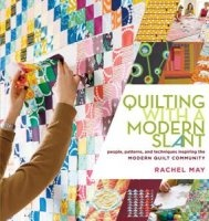 Журнал Quilting with a Modern Slant: People, Patterns, and Techniques Inspiring the Modern Quilt Community