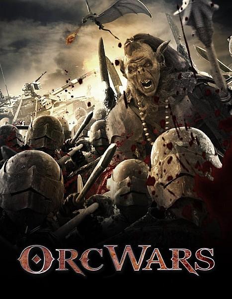 Войны орков / Orc Wars (2013) BDRip 720p + HDRip + DVDRip