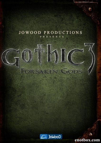 Gothic 3 Forsaken Gods (2008/ENG)