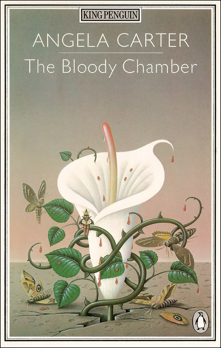 Angela Carter. The Bloody Chamber