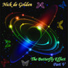 Nick de Golden - The Butterfly Effect, Part V (Classic Trance Edition)