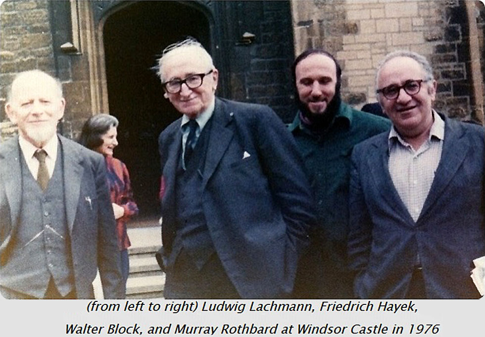 (from left to right) Ludwig Lachmann, Friedrich Hayek, Walter Block, and Murray Rothbard at Windsor Castle in 1976