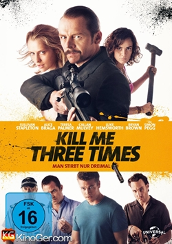 Kill Me Three Times - Man stirbt nur dreimal (2014)