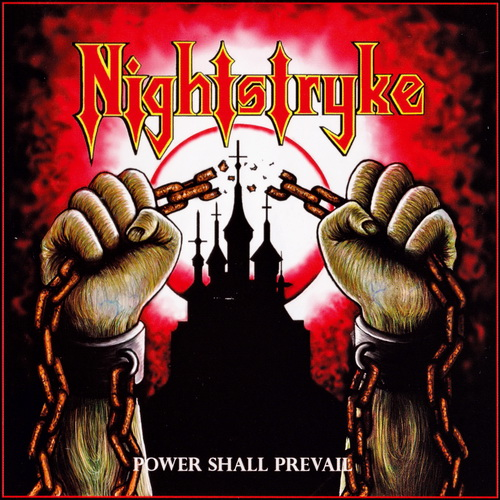 Nightstryke - 2017 - Power Shall Prevail [Stormspell Rec., SSR-DL-224, USA]