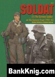 Книга Concord Publications 6512 Soldat (1).The German Soldier on the Eastern Front 1941-1943
