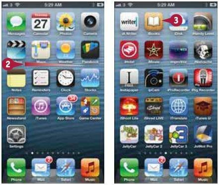 Перейдите на домашний экран, содержащий значок iBooks