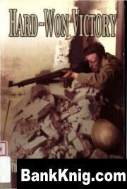 Книга Hard-won Victory - The Canadians at Ortona, 1943
