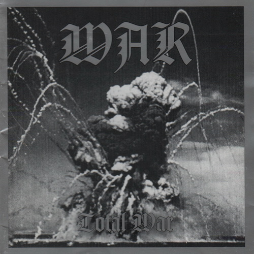 War - 1997 - Total War [Necropolis Records, NR 019, USA]