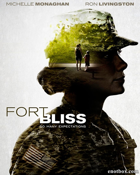 Форт Блисс / Fort Bliss (2014/WEB-DL/WEB-DLRip)