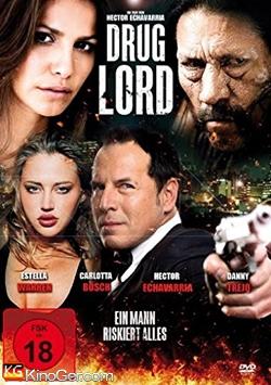 Drug Lord - Ein Mann riskiert alles (2015)