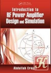 Книга Книга Introduction to RF Power Amplifier Design and Simulation