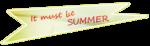Summer is Nea