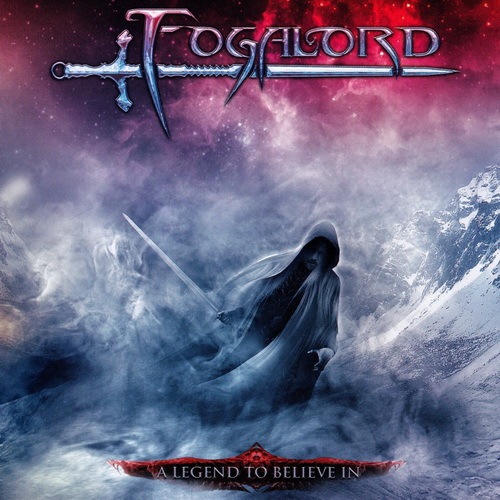 Fogalord - 2012 - A Legend To Believe In [Limb Music, 1210-134 CD, Germany]