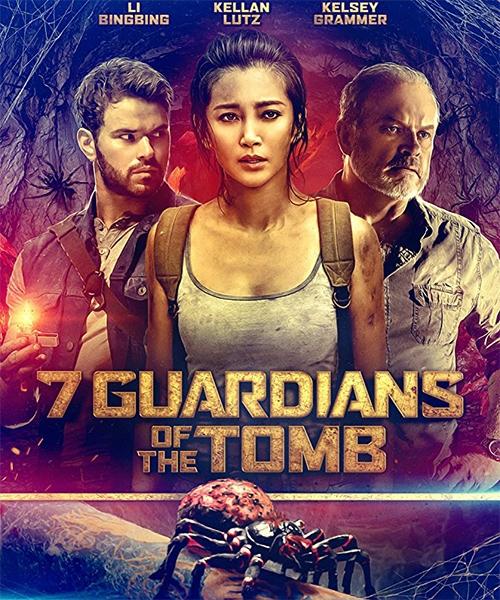 7 хранителей гробницы / Хранители гробницы / 7 Guardians of the Tomb (2018/WEB-DL/WEB-DLRip)