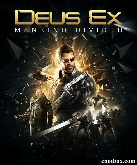 Deus Ex: Mankind Divided - Digital Deluxe Edition (2016) PC | RePack от R.G. Механики
