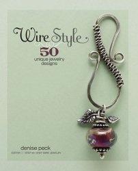 Книга Wire Style: 50 Unique Jewelry Styles