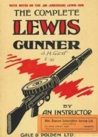 Книга The complete Lewis gunner by an instructor