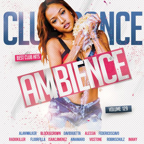 VA - Club Dance Ambience Vol.129 (2018)
